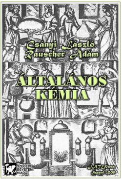 Általános kémia - Csányi László; Rauscher Ádám