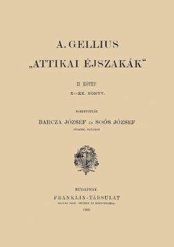 Attikai éjszakák I-II. - Aulus Gellius