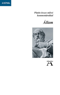 Állam - Platón összes művei kommentárokkal - Platón
