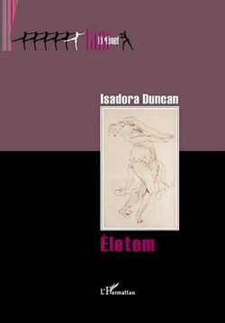 Életem - Isadora Duncan