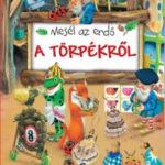 Mesél az erdő - A törpékről - Tony Wolf