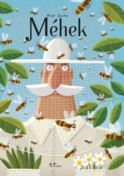 Méhek - Piotr Socha