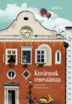 Kisvárosok reneszánsza -