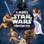 Star Wars: 5 perces Star Wars-történetek -