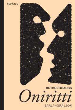 Oniritti - Barlangrajzok - Botho Strauss
