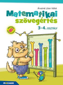Matematikai szövegértés 3-4. osztály - Munkafüzet - (MS-1668) - Árvainé Libor Ildikó