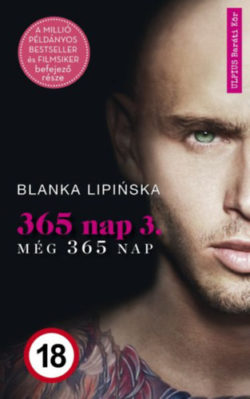 365 nap 3. - Még 365 nap - Blanka Lipinska