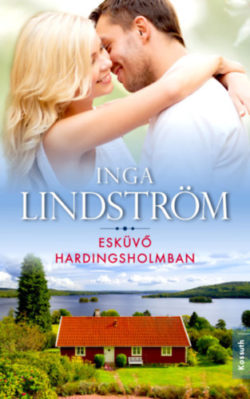 Esküvő Hardingsholmban - Inga Lindström