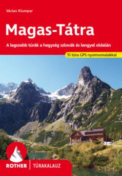 Magas-Tátra Rother túrakalauz - A legszebb túrák a hegység szlovák és lengyel oldalán -