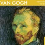 Világhírű festők - Van Gogh -