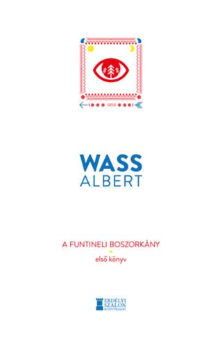 A funtineli boszorkány - Első könyv - Wass Albert