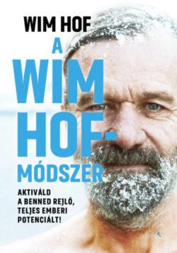 A Wim Hof-módszer - Wim Hof