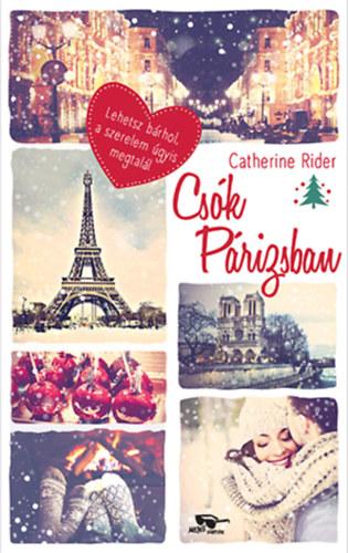 Csók Párizsban - Catherine Rider