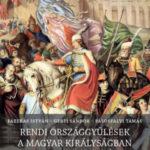 Rendi országgyűlések a Magyar Királyságban a 18. század elejéig - Fazekas István