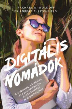Digitális nomádok - A szabadság