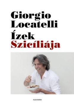 Ízek Szicíliája - Giorgio Locatelli