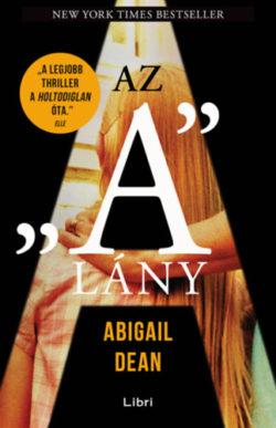 """Az """"A"""" lány - Abigail Dean"""