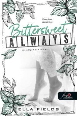 Bittersweet Always - Mindig keserédes - Gray Springs Egyetem 2. - Ella Fields