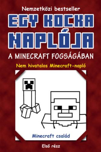 Egy kocka naplója 1. - A Minecraft fogságában -