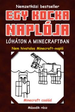 Egy kocka naplója 2. - Lóháton a Minecraftban -
