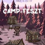 Camp-Feszt - A Camp-trilógia első része - Borza V. Eszter