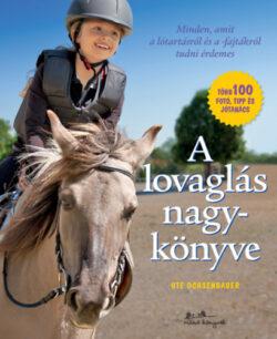 A lovaglás nagykönyve - Minden