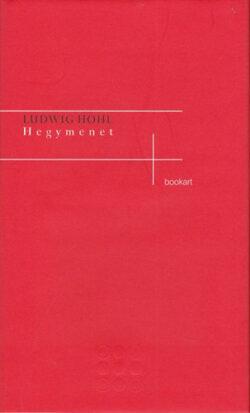 Hegymenet - Ludwig Hohl