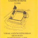 Várak a későközépkorban - Die Burgen im Spatmittelalter - Castrum Bene 2/1990 - Feld István