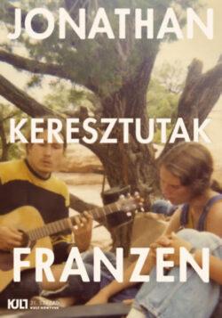 Keresztutak - Jonathan Franzen