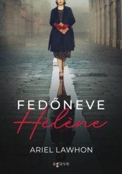 Fedőneve Hélene - Ariel Lawhon