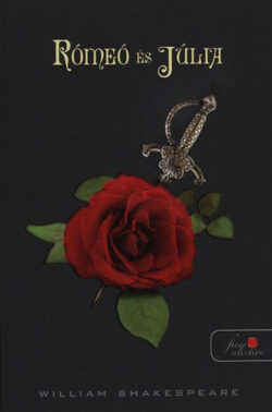 Rómeó és Júlia - William Shakespeare