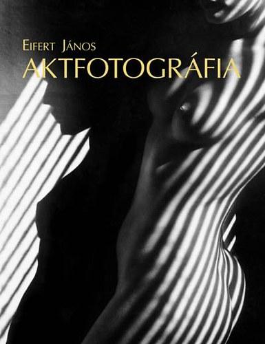 Aktfotográfia - Eifert János