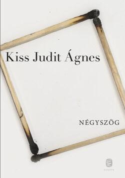 Négyszög - Kiss Judit Ágnes