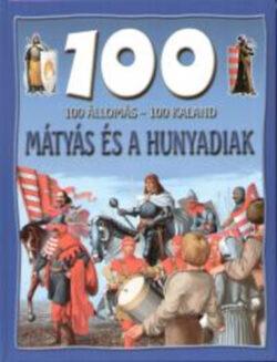 100 állomás - 100 kaland - Mátyás és a Hunyadiak - Dr. Mattenheim Gréta