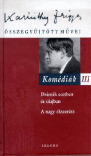 Komédiák III. - Karinthy Frigyes