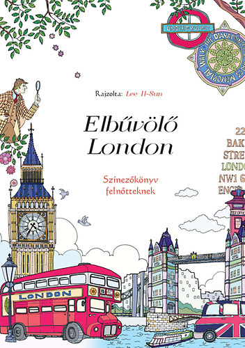 Elbűvölő London - Színezőkönyv felnőtteknek - Lee Il-Sun