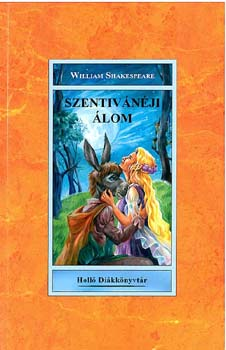 A szentivánéji álom - William Shakespeare