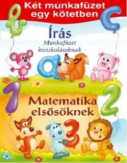 Matematika elsősöknek - Írás - Két munkafüzet egy kötetben -