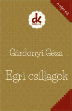 Egri csillagok - Gárdonyi Géza