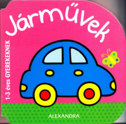 Járművek - 1-3 éves gyerekeknek -