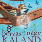 Borzas és a nagy kaland - Suzanne Chiew