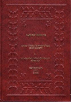Szent Biblia - Heltai Gáspár és munkatársai fordításában