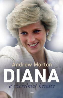 Diana a szerelmet kereste - Andrew Morton