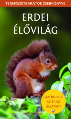 Erdei élővilág - Természetbarátok zsebkönyve - Kirkby Joanne