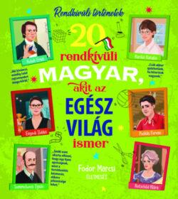 20 rendkívüli magyar