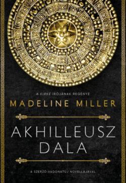Akhilleusz dala - Madeline Miller