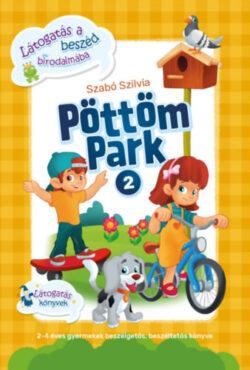 Pöttöm Park 2. - Látogatás a beszéd birodalmába - Szabó Szilvia