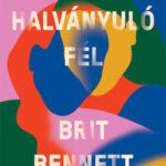 A halványuló fél - Brit Bennett