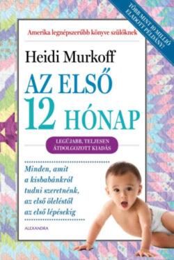 Az első 12 hónap - Heidi Murkoff