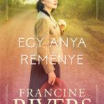 Egy anya reménye - Francine Rivers